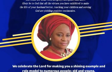 THE ROLE MODELS SERIES —- CONGRATS TO DEACONESS OMOLOLA OLUFUNMILAYO OYINLOLA @ 69